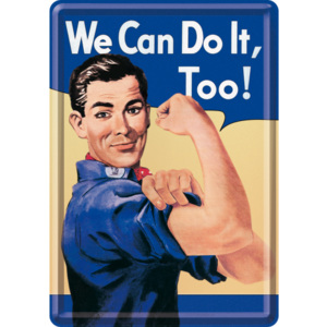 Ilustrată metalică - We Can Do It, Too!