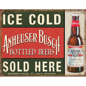 Placă metalică - Ice Cold Anheuser-Busch Sold Here