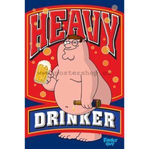 Poster - Family Guy (Heavy Drinker)