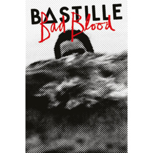 Poster - Bastille (Bad Blood)