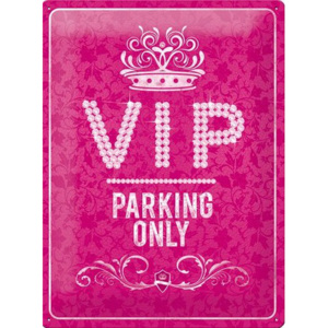 Placă metalică - VIP Pink Parking