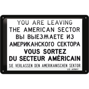 Placă metalică - You are leaving the american sector