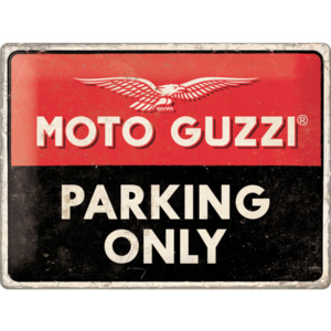 Placă metalică: Moto Guzzi Parking Only - 40x30 cm