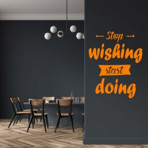 GLIX Stop wishing start doing - autocolant de perete Portocaliu 40x30 cm
