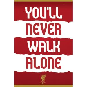 Liverpool FC - You'll Never Walk Alone Poster, (61 x 91,5 cm)