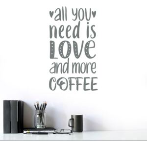 All you need is coffee - autocolant de perete Gri 50x30 cm