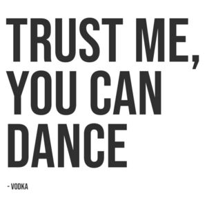 Ilustrare trust me you can dance vodka, Finlay Noa