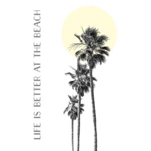 Ilustrare Life is better at the beach | palm trees, Melanie Viola