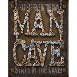 Placă metalică - What Happens in the Cave, Stays in the Cave