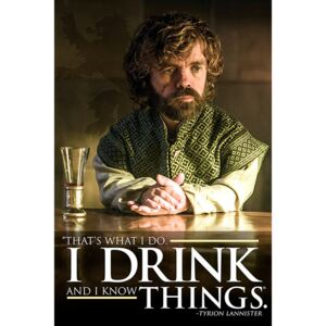 Game of Thrones - Tyrion: I Drink And I Know Things Poster, (61 x 91,5 cm)