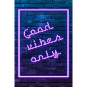Good vibes only, (85 x 128 cm)
