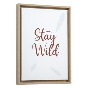 Tablou multicolor din canvas si MDF 30x42 cm Stay Wild Uriana Kave Home