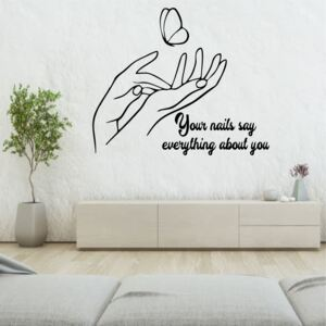 Sticker perete Your Nails Say Everything about You