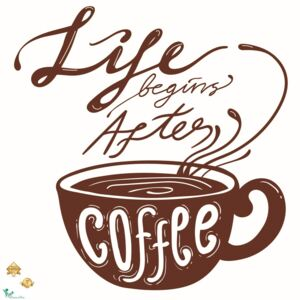 Autocolant bucatarie - Life begins after coffee - 60x60 cm