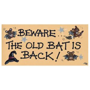 Placuta decorativa Beware The Old Bat