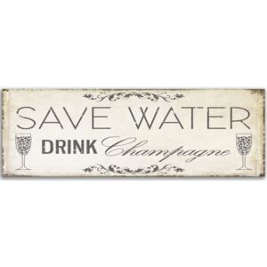 Deco Panel CARO - Save Water Drink Champagne 70x25 cm