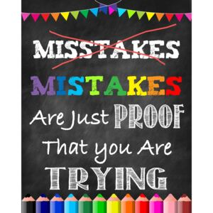 Autocolante Motivationale - Mistakes are just proof that you are trying - 77x100 cm