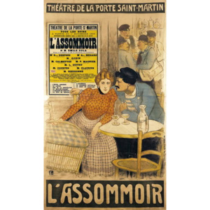Poster advertising 'L'Assommoir' by M.M.W. Busnach and O. Gastineau at the Porte Saint-Martin Theatre, 1900 Reproducere, Theophile Alexandre Steinlen